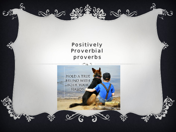 Positively Proverbial Proverbs PowerPoint