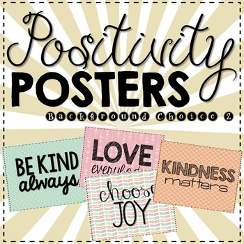 Positivity Posters- Inspiration for the Classroom- Background Choice 2