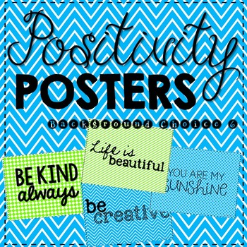 Positivity Posters- Inspiration for the Classroom- Background Choice 6