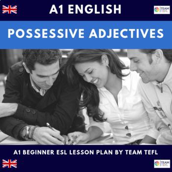 Possessive Adjectives A1 Beginner Lesson Plan For ESL