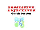 Possessive Adjectives: French Quick Lesson