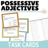 Possessive Adjectives Long Form Task Cards