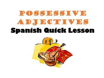 Possessive Adjectives: Spanish Quick Lesson