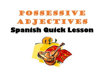 Possessive Adjectives: Spanish Quick Lesson