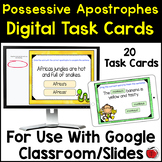 Possessive Apostrophe Task Cards for Google Classroom/Slid