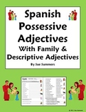Spanish Possessive Adjectives with Family and Descriptive