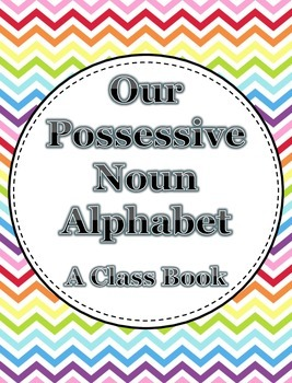 Possessive Noun Alphabet Book  **Freebie**
