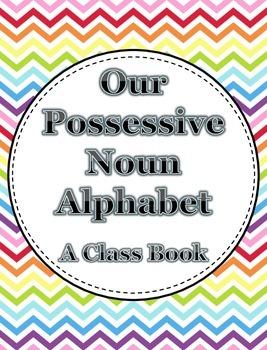 Possessive Noun Alphabet Book  **Freebie**