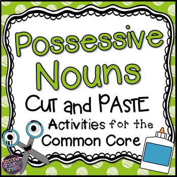 Possessive Nouns Singular or Plural Cut and Pastes