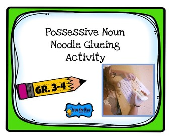 Possessive Noun Noodle Glueing activity