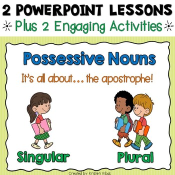 Possessive Nouns PowerPoint and Activities