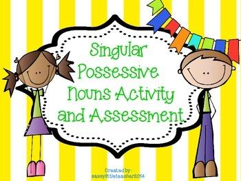 Singular Possessive Nouns Activity and Assessment