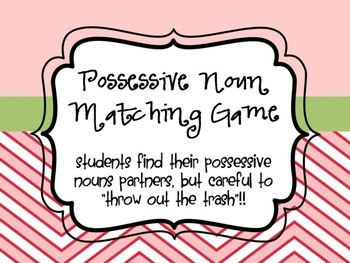 "Possessive Nouns - ""Partner Up!"" Game"