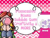 Possessive Nouns Gumball Craftivity & MUCH MORE
