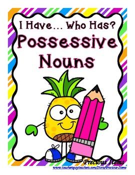Possessive Nouns - I Have...Who Has?