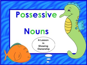 Possessive Nouns Lesson and Game Activity