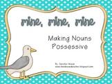 Possessive Nouns Mine, Mine, Mine