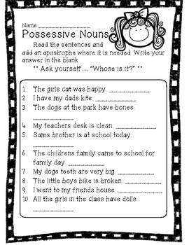 Possessive Nouns Place the Apostrophe