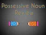 Possessive Nouns: Power Point Review Games