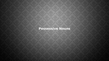 Possessive Nouns PowerPoint