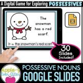 Possessive Nouns Practice - Grammar   Google Slides - Dist