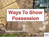 Possessive Nouns, Pronouns and Adjectives