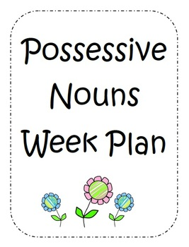 Possessive Nouns Unit