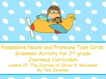 Possessive Nouns and Pronouns for Journeys 3rd Grade
