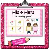 Possessive Pronouns: His & Hers Sorting Game (Receptive Language)
