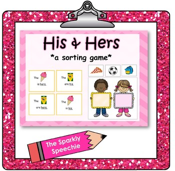 Possessive Pronouns: His & Hers Sorting Game (Receptive Language)