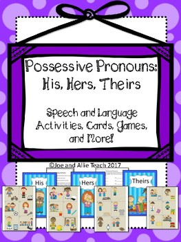 Possessive Pronouns: His, Hers, Theirs