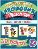Possessive Pronouns Match Up!: His and Hers
