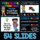 Possessive Pronouns PowerPoint and Worksheets for 1st, 2nd, and 3rd grade
