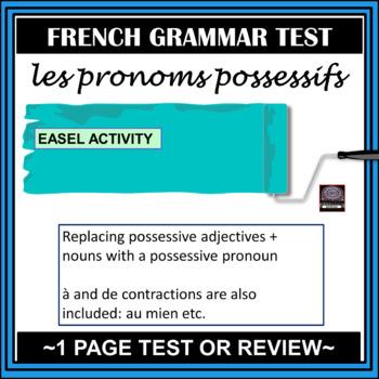 Possessive Pronouns – Pronoms possessifs – test
