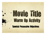 Spanish Possessive Adjective Movie Titles