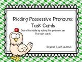 Possessive Pronouns Task Cards