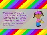 Possessive Pronouns Task Cards for Journeys Grade 2