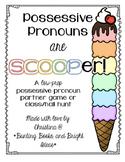 Possessive Pronouns are SCOOPer- Possessive Pronoun Game or Hall Hunt