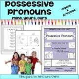 Possessive Pronouns - mine, yours, ours!   Grammar Lesson Plans – ESL ELD