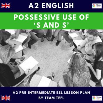 Possessive Use Of S A2 Pre-Intermediate Lesson Plan For ESL