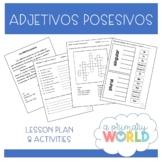 Possessive adjectives in Spanish ~ Los adjetivos posesivos