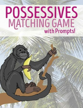 Possessives Matching Game with Phrase, Sentence and -'s Prompts