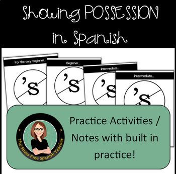 Possessives in Spanish: using DE, Possessive Adjectives, P