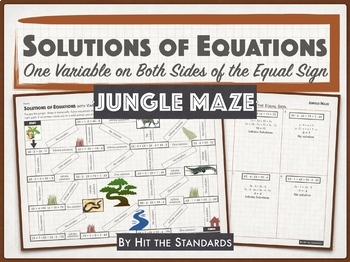 Types of Solutions of Equations w/ Variables on Both Sides = JUNGLE MAZE! 8.8C
