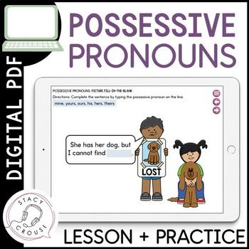 Possessive Pronoun and Adjective Practice: No Print Required