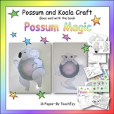 Koala & Possum Craft to go with Possum Magic