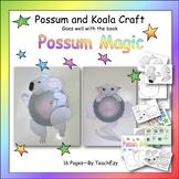 Koala & Possum Craft to go with Possum Magic