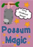 Possum Magic - Mem Fox - Early Childhood