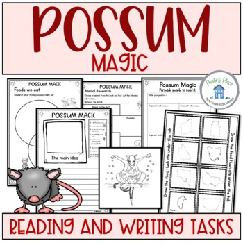 Possum Magic - Reading and Writing Tasks