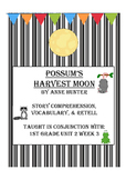 Possum's Harvest Moon- Hibernation Theme - Story Comp, Voc